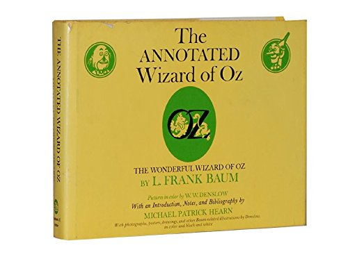 The Annotated Wizard of Oz: Hearn, Michael Patrick