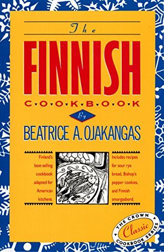 9780517501115: The Finnish Cookbook: Finland's best-selling cookbook adapted for American kitchens Includes recipes for sour rye bread, Bishop's pepper cookies, and Finnnish smorgasbord (The Crown Cookbook Series)