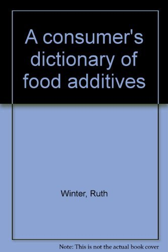 9780517501238: A Consumer's Dictionary of Food Additives. -