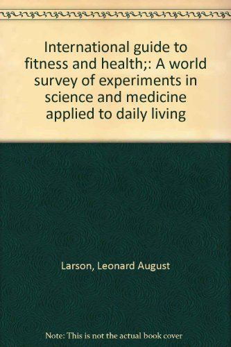 International Guide to Fitness and Health: Larson, Leonard A.