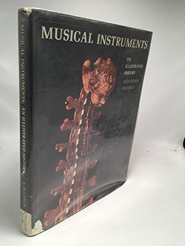Musical Instruments: An Illustrated History: Alexander Buchner