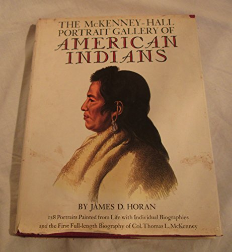 9780517501573: The McKenney-Hall Portrait Gallery of American Indians