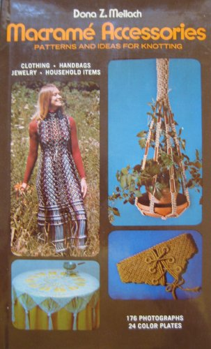 9780517501948: MacRame Accessories: Patterns and Ideas for Knotting