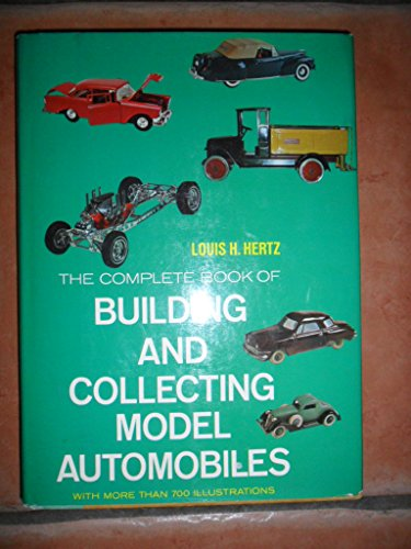 The Complete Book of Building and Collecting: Hertz, Louis Heilbroner
