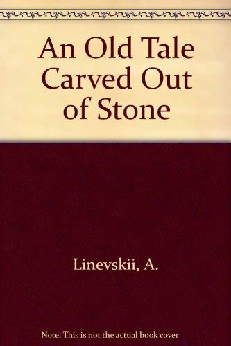 9780517502631: An Old Tale Carved Out of Stone (English and Russian Edition)