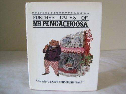 9780517503119: Further tales of Mr. Pengachoosa