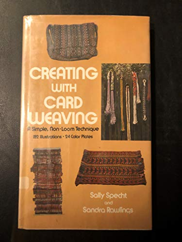9780517503485: Creating With Card Weaving; A Simple, Non-Loom Technique