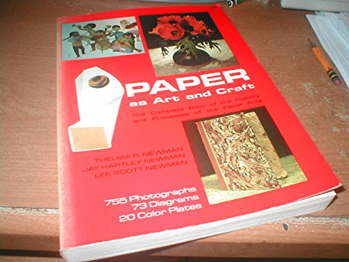9780517503782: Paper As Art and Craft: The Complete Book of the History and Processes of the Paper Arts