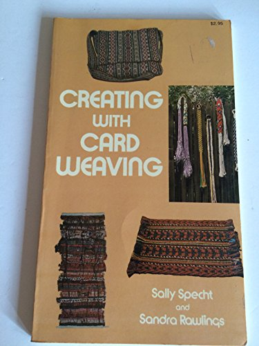9780517503799: Creating With Card Weaving: A Simple, Non-Loom Technique