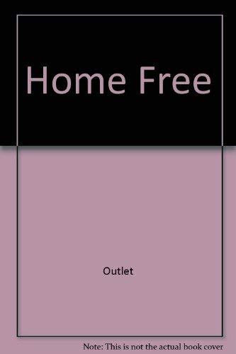 Home Free : High Style on a: Gottlieb, Kathryn