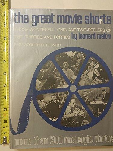 The Great Movie Shorts: Those Wonderful One-: Leonard Maltin