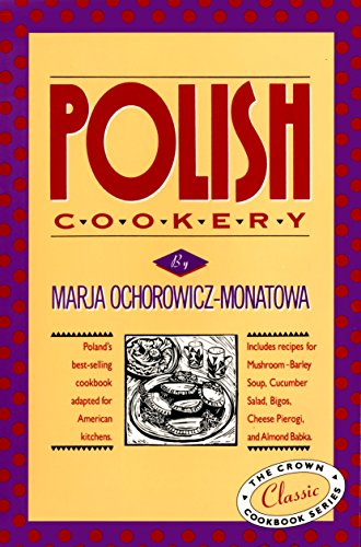 9780517505267: Polish Cookery : Poland's Bestselling Cookbook Adapted for American Kitchens