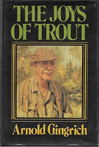 The Joys of Trout: Gingrich, Arnold