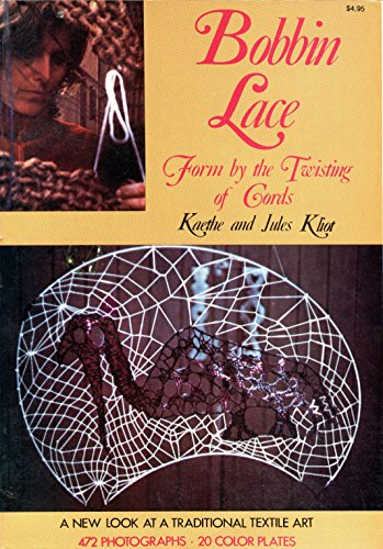 9780517505939: Bobbin Lace: Form by the Twisting of Cords : A New Look at a Traditional Textile Art