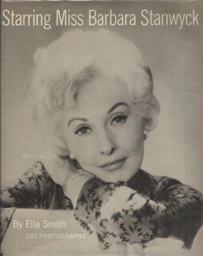 Starring Miss Barbara Stanwyck, 1st Edition: Ella Smith