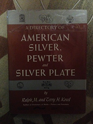 9780517506363: A directory of american silver, pewter and silver plate