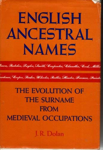 9780517506745: English Ancestral Names: The Evolution of the Surname from Medieval Occupations