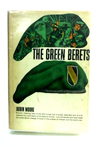 The Green Berets.: Robin Moore