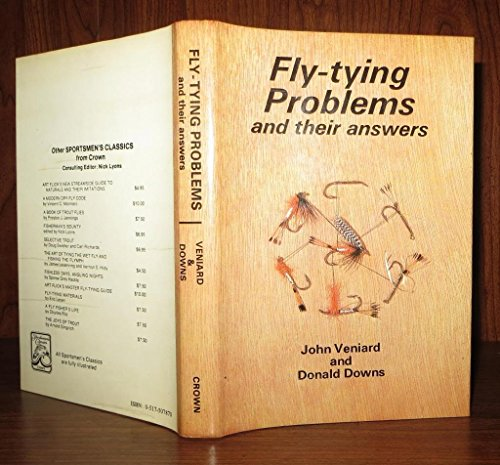 Fly-Tying Problems and Their Answers. (9780517507872) by Veniard, John