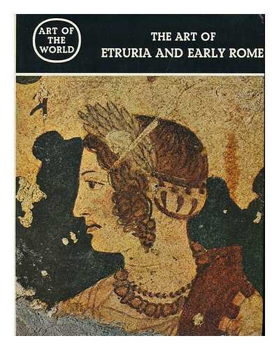 9780517508398: The Art of Etruria and Early Rome (Art of the World Series)