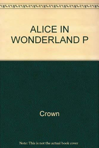 9780517508589: Alice in Wonderland P