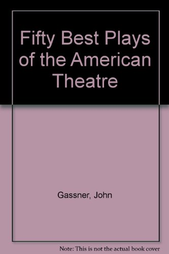 9780517509579: Fifty Best Plays of the American Theatre