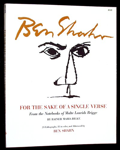 For the Sake of a Single Verse .: From the Notebooks of Malte Laurids Brigge: Rainer Maria Rilke