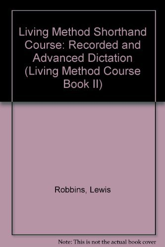 LIVING METHOD SHORTHAND BOOK 2 (Living Method Course Book II) (0517512726) by Crown