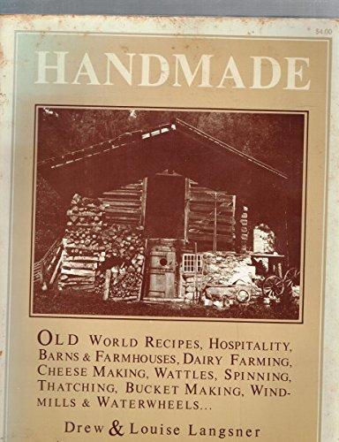 Handmade (Vanishing Cultures Of Europe And The Near East): Langsner, Drew; Langsner, Louise