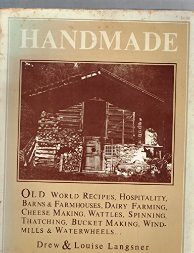 Handmade (Vanishing Cultures Of Europe And The Near East) (9780517514214) by Drew Langsner; Louise Langsner