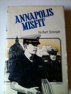 9780517514351: Annapolis misfit