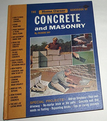 The home owner handbook of concrete and masonry: Day, Richard