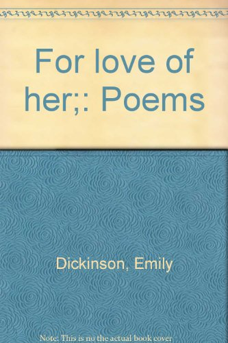 9780517514870: For love of her;: Poems