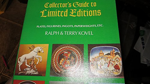The Kovel Collector's Guide to Limited Editions: Kovel, Ralph; Kovel, Terry