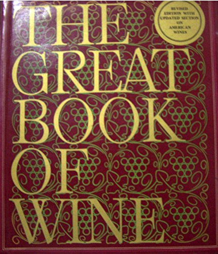 9780517515488: Great Book Of Wine: Revised