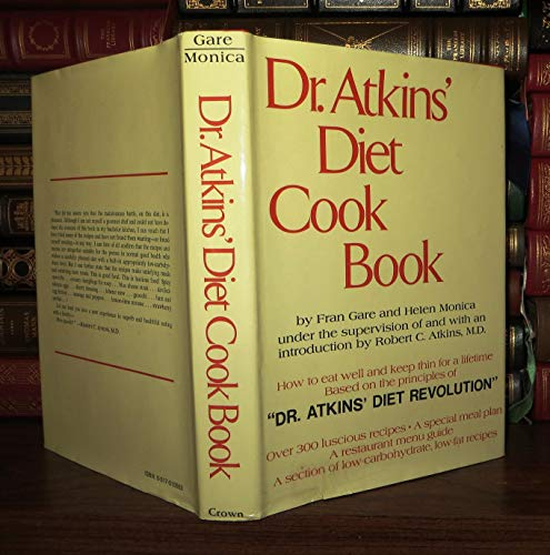 9780517515563: Dr. Atkins' Diet Revolution; the High Calorie Way to Stay Thin Forever