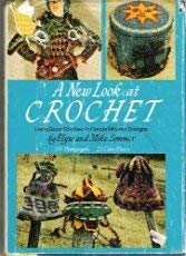 9780517516089: A New Look at Crochet: Using Basic Stitches to Create Modern Designs