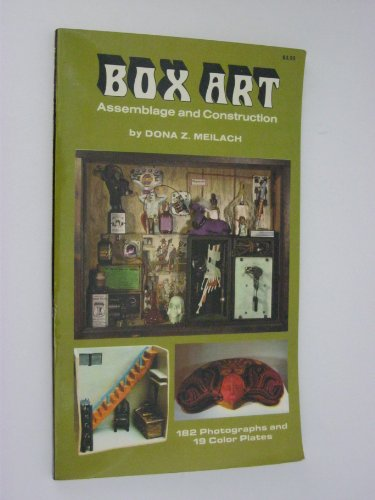 Box Art Assemblage and Construction: Dona Z. Meilach