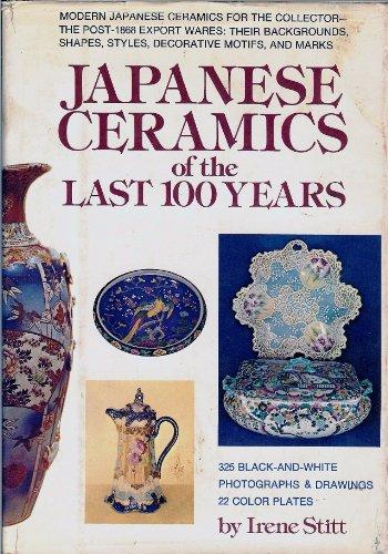 Japanese Ceramics of the Last 100 Years: Stitt, Irene