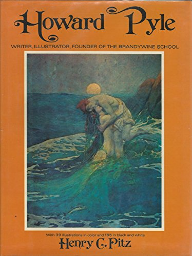 9780517516652: Howard Pyle--writer, illustrator, founder of the Brandywine school