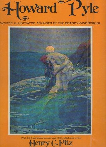 9780517516652: Howard Pyle--writer, illustrator, founder of the Brandywine school