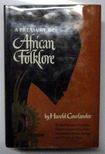 9780517516706: A Treasury of African Folklore