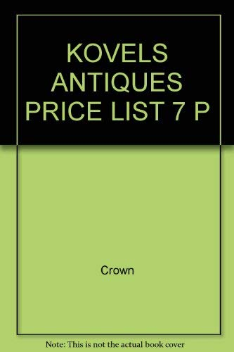 9780517516775: The Kovels' Complete Antiques Price List