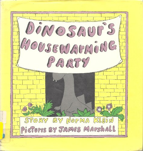 Dinosaur's Housewarming Party: Story (0517516926) by Norma Klein