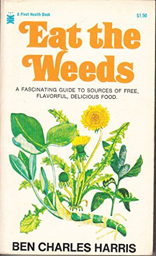 9780517517307: Eat the Weeds