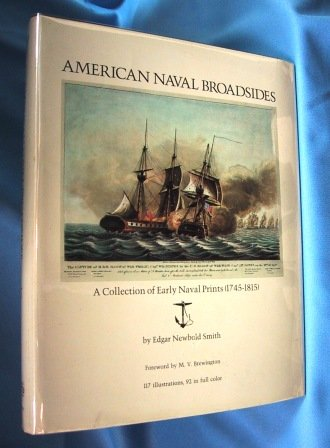 American Naval Broadsides - A Collection of Early Naval Prints: Smith, Edgar Newbold
