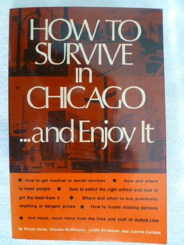 How to survive in Chicago and enjoy it