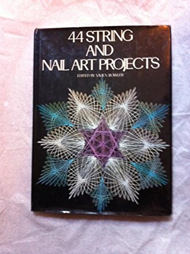 9780517518878: 44 String and Nail Art Projects