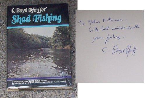 Shad Fishing: Pfeiffer, C. Boyd
