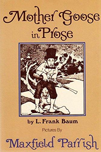 Mother Goose In Prose: L. Frank Baum